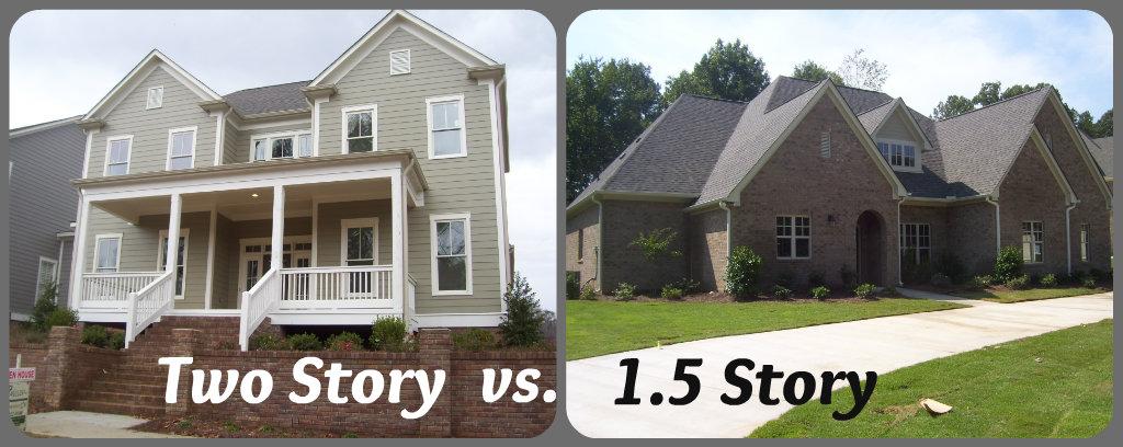 2 story home vs 1.5 story home