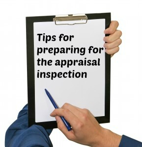 appraisal inspection How to prepare for an appraisal inspection