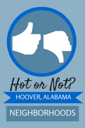 Top 5 Hoover Alabama Neighborhoods