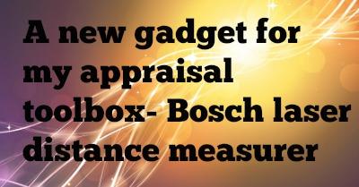 A new gadget for my appraisal toolbox- Bosch laser distance measurer
