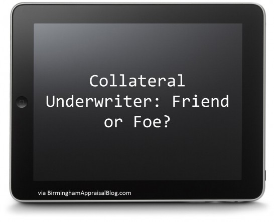 Collateral underwriter friend or foe