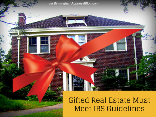 Gifted Real Estate Must Meet IRS Guidelines