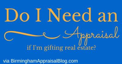 real estate gift appraisal