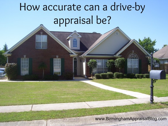 how accurate can a drive by appraisal be