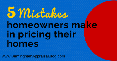 5 Mistakes homeowners make in pricing their homes