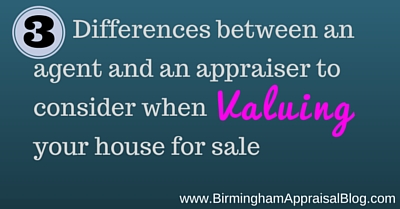 3 Differences between an agent and an appraiser to consider when valuing your house for sale