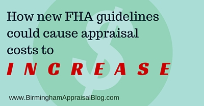 How new FHA guidelines could cause appraisal costs to increase