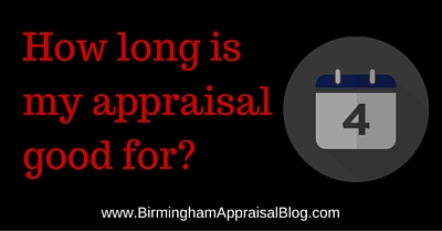 How long is my appraisal good for