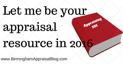 Let me be your appraisal resource in 2016