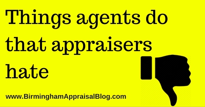 Things agents do that appraisers hate
