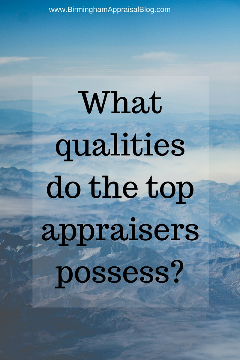 What qualities do the top appraisers possess