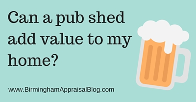 Can a pub shed add value to my home?