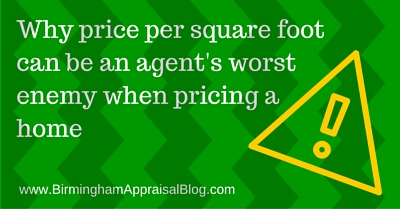 Why price per square foot can be an agent's worst enemy when pricing a home