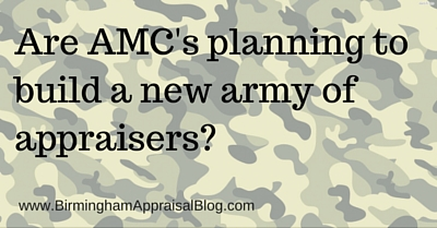 Are AMC's planning to build a new army of appraisers?