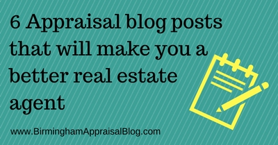 6 Appraisal blog posts that will make you a better real estate agent