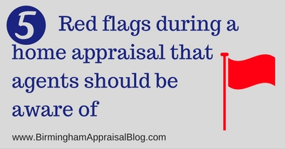 5 Red flags during a home appraisal that agents should be aware of