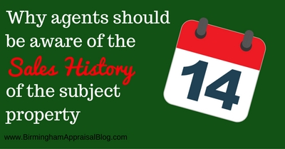 Why agents should be aware of the sales history of the subject property