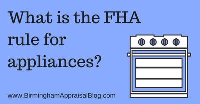 What is the FHA rule for appliances?