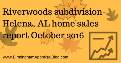 Riverwoods subdivision- Helena, AL home sales report October 2016