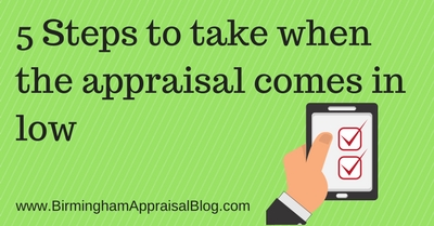 5 Steps to take when the appraisal comes in low