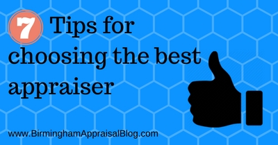 7 Tips for Choosing the Best Appraiser