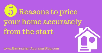 5 Reasons to price your home accurately from the start