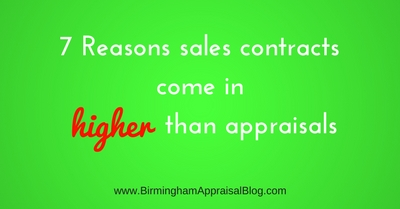 Reasons sales contracts come in higher than appraisals