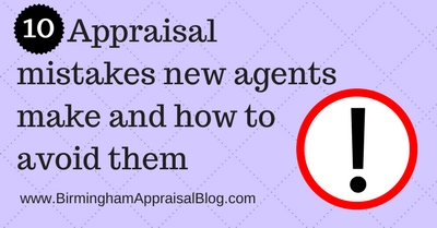 10 Appraisal mistakes new agents make and how to avoid them