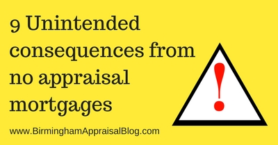 9 Unintended consequences from no appraisal mortgages