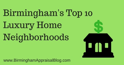 Birmingham's Top 10 Luxury Home Neighborhoods