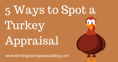 5 Ways to Spot a Turkey Appraisal
