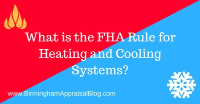 What is the FHA Rule for Heating and Cooling Systems?