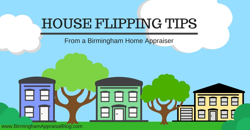 House flipping tips from a Birmingham home appraiser