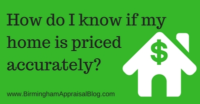 How Do I Know If My Home is Priced Accurately?