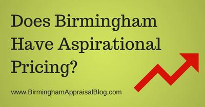 Does Birmingham Have Aspirational Pricing?