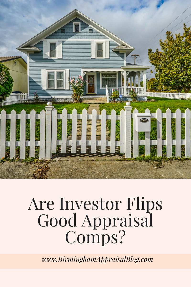 Do Investor Flips Make Good Appraisal Comps