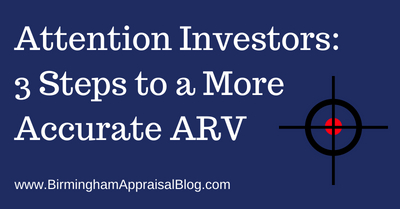 Attention Investors: 3 Steps to a More Accurate ARV