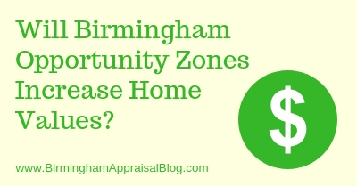 Birmingham Opportunity Zones and Home Values