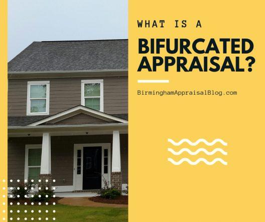 Bifurcated Appraisal