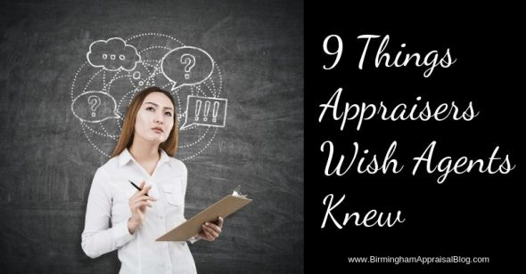 Things Appraisers Wish Agents Knew