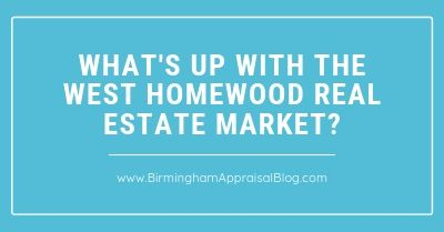 What's Up With The West Homewood Real Estate Market_