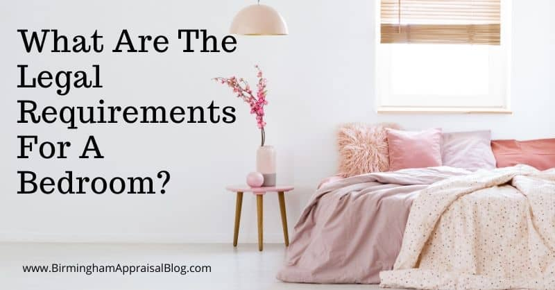 What Are The Legal Requirements For A Bedroom Birmingham Appraisal Blog